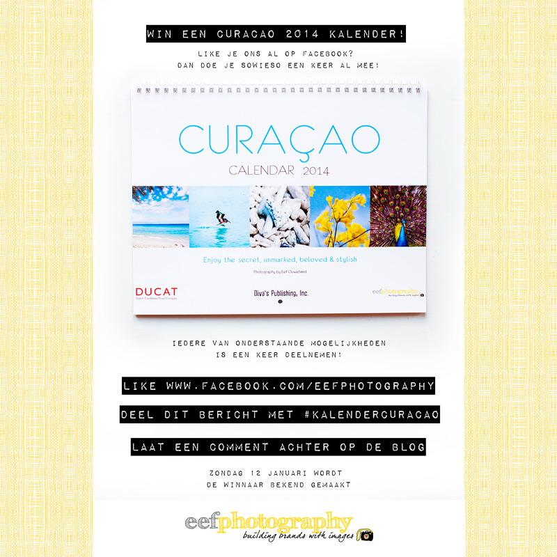 eefphotography   Blog   win een Curacao Kalender 2014!