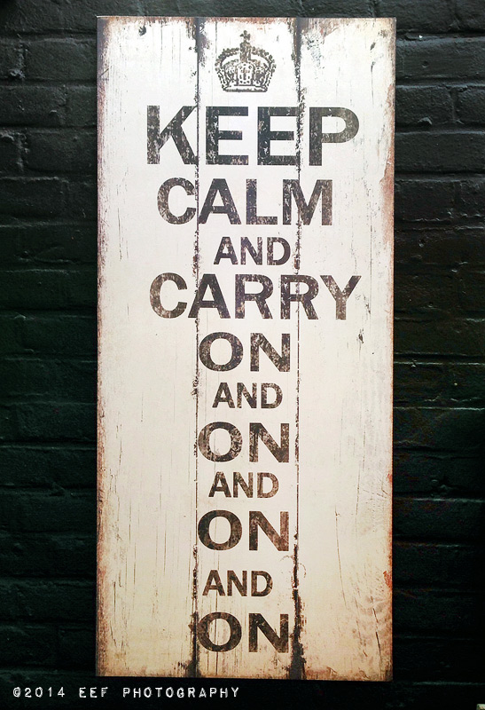 keep calm en carry on and on and on and on
